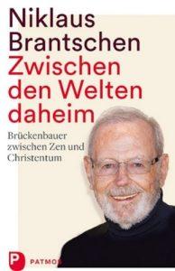 Brantschen Zwischen den Welten Daheim Cover