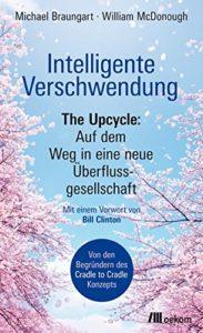 Cover von Braungart, Intelligente Verschwendung