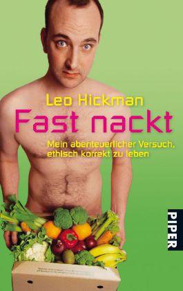 Hickman, Fast nackt
