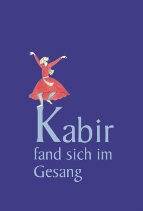 Kabir, Gesang